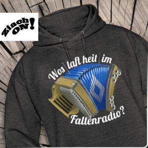 Steirische Harmonika Hoodie Wos laft heit im Faltenradio